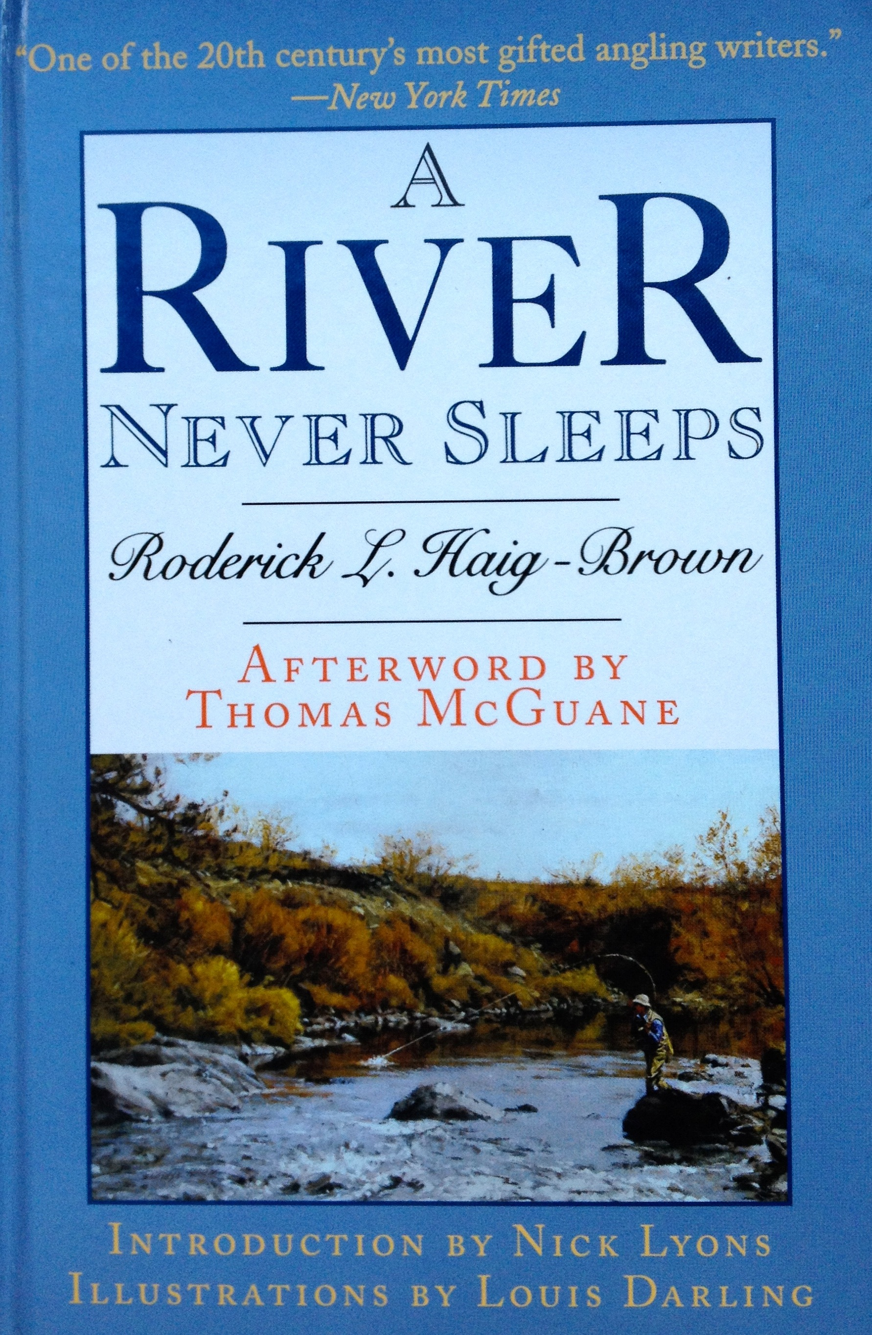 A River Never Sleeps