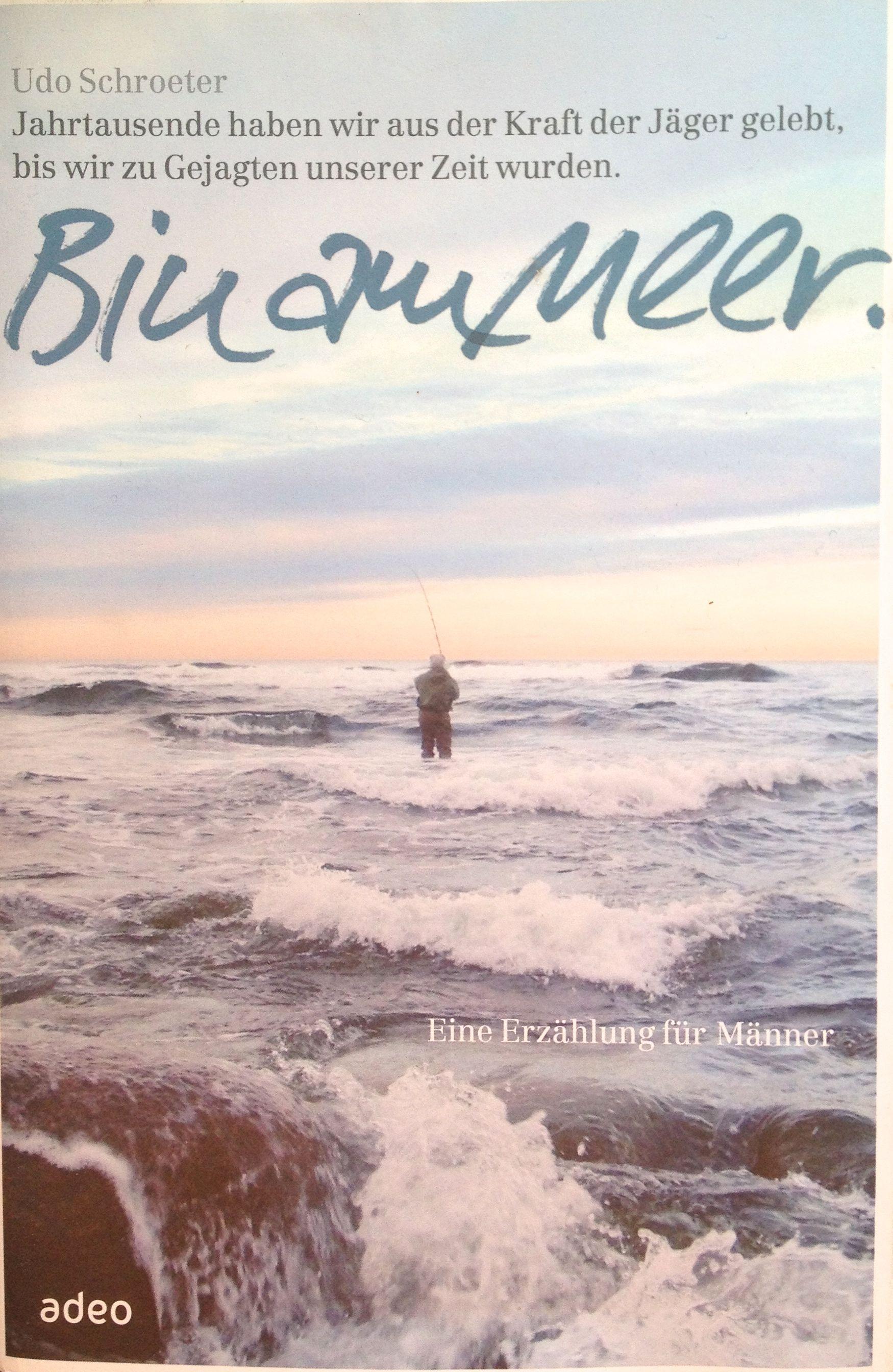 Forelle Äsche Fliegenfischen Meerforelle Udo Schröter - Bin am Meer