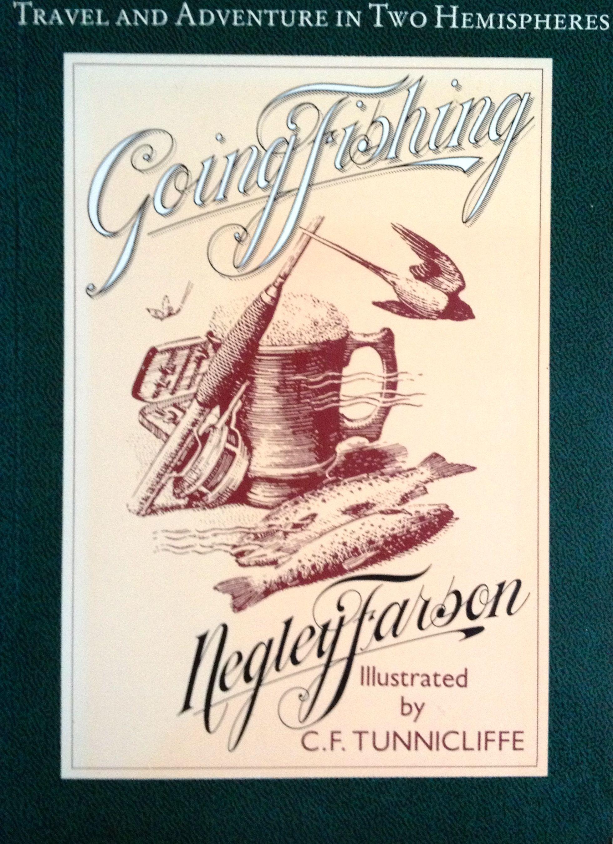 Negley Farson- Going Fishing - Auf Fischerpfaden durch die Welt4