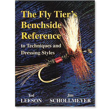 Fly tiers Benchside Reference